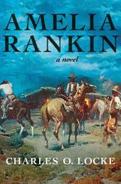 Amelia Rankin: A Novel