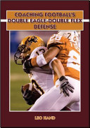 Coaching Football's Double Eagle-Double Flex Defense