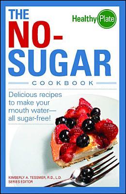 The No Sugar Cookbook