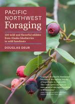 Pacific Northwest Foraging