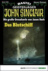 John Sinclair - Folge 1682: Das Blutschiff