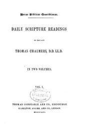 Daily scripture readings: in two volumes, Volume 1