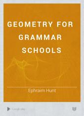 Geometry for Grammar Schools