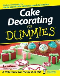 Cake Decorating For Dummies PDF