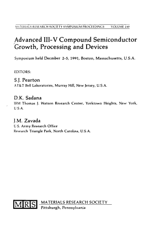 Advanced III V Compound Semiconductor Growth  Processing and Devices  Volume 240 PDF