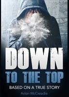 Down to the Top PDF