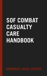 Sof Combat Casualty Care Handbook PDF
