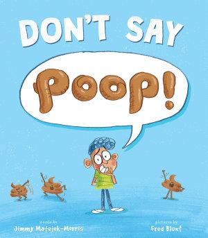 Don t Say Poop