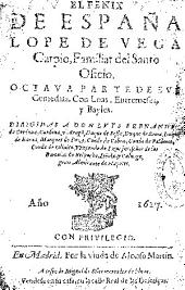 El Fénix de España Lope de Vega Carpio ...: octava parte de sus comedias : con loas, entremeses y bayles ...