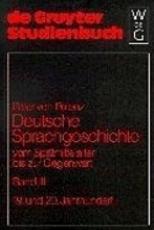 Deutsche Sprachgeschichte vom Sp  tmittelalter bis zur Gegenwart PDF