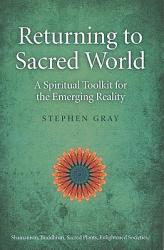 Returning to Sacred World