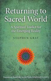 Returning To Sacred World