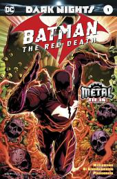 Batman: The Red Death (2017-) #1