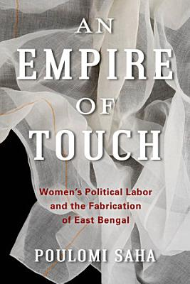 An Empire of Touch