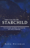 They Called Me Starchild PDF
