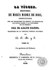 La Vírgen: historia de María Madre de Dios