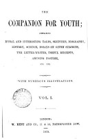 The Companion for youth  formerly The Boys  and girls  companion for lesiure hours   PDF