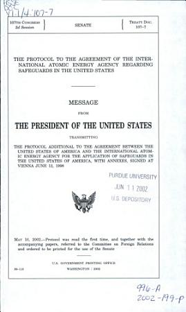 The Protocol to the Agreement of the International Atomic Energy Agency Regarding Safeguards in the United States PDF