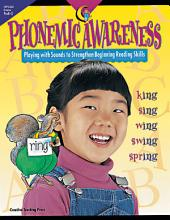 Phonemic Awareness, eBook: Playing with Sounds to Strengthen Beginning Reading Skills