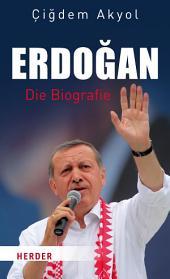 Erdogan: Die Biografie