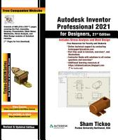 Autodesk Inventor Professional 2021 for Designers  21st Edition PDF