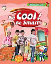 Be Cool! Be Smart! .7