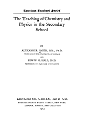 The Teaching of Chemistry & Physics in the Secondary Schools ...
