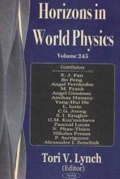 Horizons in World Physics: Volume 245
