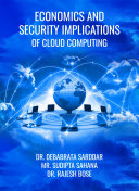 Economics and Security Implications of Cloud Computing