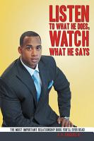 Listen to What He Does  Watch What He Says PDF