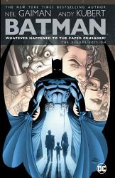 Batman  Whatever Happened to the Caped Crusader  Deluxe  2020 Edition  PDF