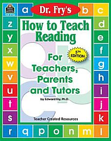 Dr  Fry s How to Teach Reading for Teachers  Parents and Tutors PDF