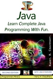Java :: Learn Complete Java Programming With Fun.