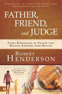 Father, Friend, and Judge Book