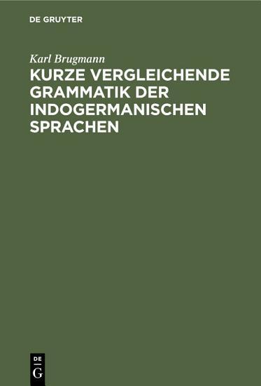 Kurze vergleichende Grammatik der indogermanischen Sprachen PDF