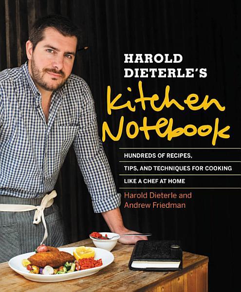 Download Harold Dieterle s Kitchen Notebook Book