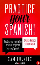 Practice Your Spanish! #3: Reading and translation practice for people learning Spanish