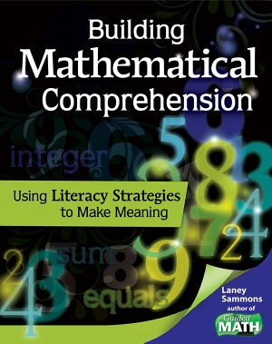 Building Mathematical Comprehension  Using Literacy Strategies to Make Meaning PDF