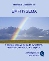 Medifocus Guidebook On: Emphysema