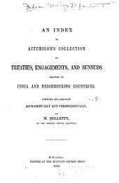 A Collection of Treaties, Engagements, and Sunnuds, Relating to India and Neighbouring Countries: Volume 8