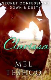 Secret Confessions: Down & Dusty – Clarissa (Novella)