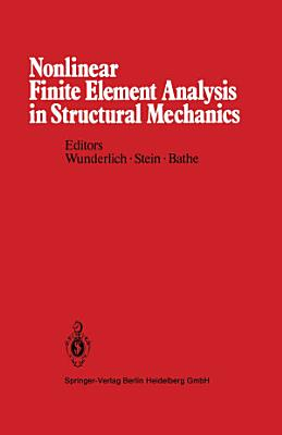 Nonlinear Finite Element Analysis in Structural Mechanics