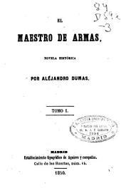El Maestro de armas: novela histórica