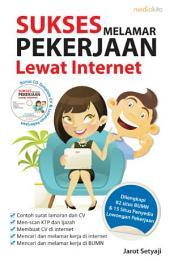 Sukses Melamar Pekerjaan Lewat Internet