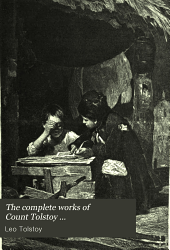 The Complete Works of Count Tolstoy: Pedagogical articles