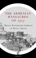 The Armenian Massacres of 1909