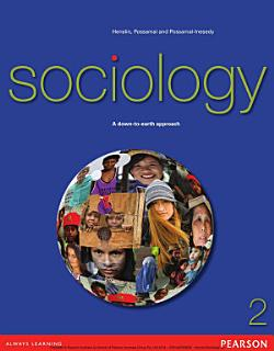 Sociology  A Down to Earth Approach Book