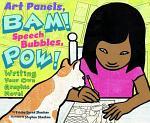 Art Panels, BAM! Speech Bubbles, POW!