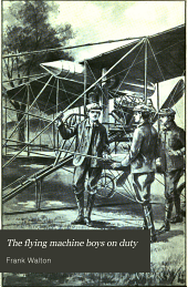 The Flying Machine Boys on Duty: Or, The Clue Above the Clouds