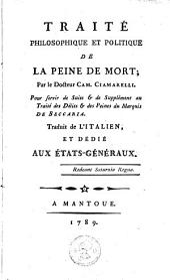Traité philosophique et politique de la peine de mort: pour servir de suite & de supplément au Traité des Délits & des Peines du Marquis de Beccaria